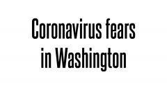 Coronavirus fears sweep across Washington