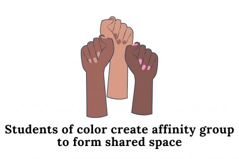 Students of color at the school now have an affinity group dedicated to providing a shared space specifically for their experiences. The group had its first meeting Nov. 19.