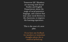 The SJC informs students of a meeting they were to participate in with the English and social studies departments about the use of racially sensitive texts on their Instagram story Dec. 8. The meeting took place Dec. 9, and is a step to build on the school's anti-racism work.