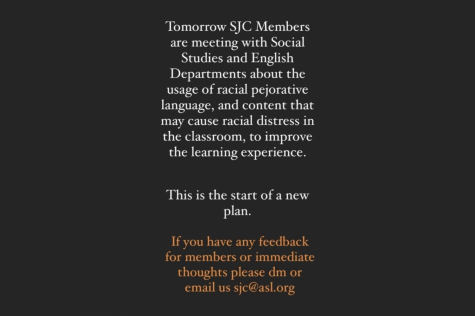 The SJC informs students of a meeting they were to participate in with the English and social studies departments about the use of racially sensitive texts on their Instagram story Dec. 8. The meeting took place Dec. 9, and is a step to build on the school
