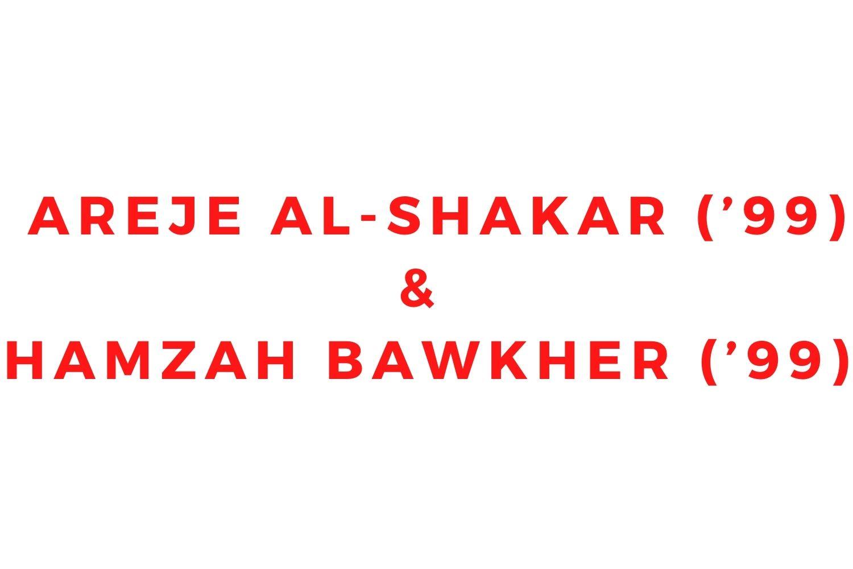 Areje Al-Shakar ('99) and Hamzah Bawkher ('99)