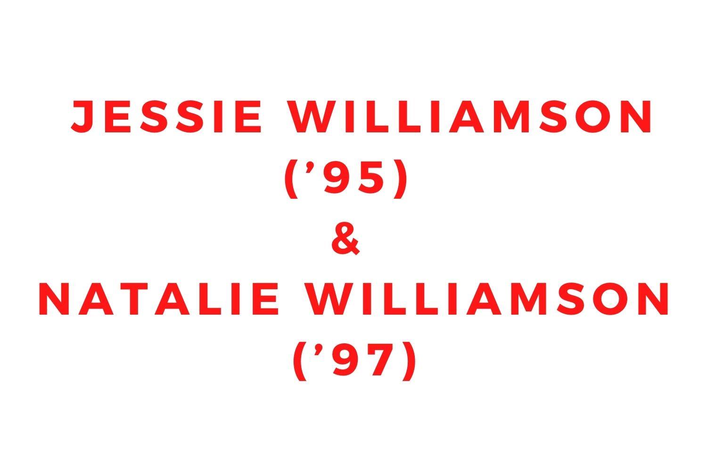 Jessie Williamson ('95) and Natalie Williamson ('97)