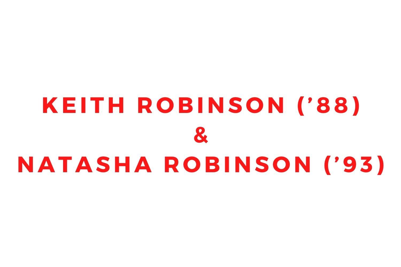 Keith Robinson ('88) and Natasha Robinson ('93)