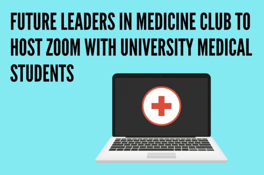 The Future Leaders in Medicine Club will host a Zoom from 4 to 5 p.m. March 12. Medical students from universities will speak at the meeting.